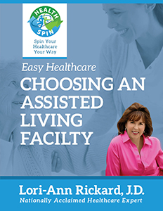 Easy HealthCare - Choosing an Assisted Living Facility by Lori-Ann Rickard