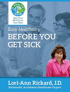 Easy HealthCare - Before You Get Sick by Lori-Ann Rickard