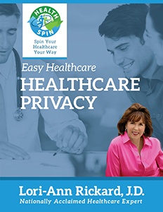Easy HealthCare - Healthcare Privacy by Lori-Ann Rickard
