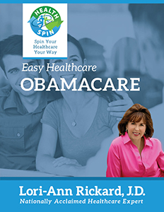 Easy Healthcare Answers: Obamacare by Lori-Ann Rickard