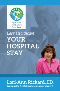 Easy HealthCare - Your Hospital Stay by Lori-Ann Rickard