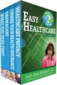 Easy Healthcare: Set One, containing Healthcare Privacy, Choose Your Health insurance, Obamacare, and What You need first