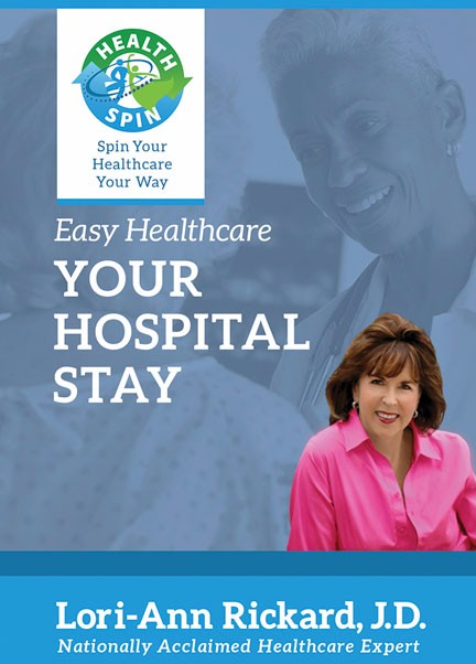 Easy Healthcare: Your Hospital Stay, by Lori-Ann Rickard