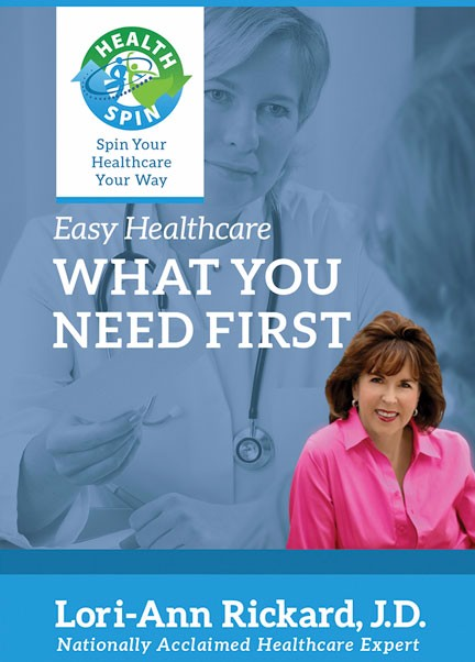 Easy Healthcare: What You Need First, by Lori-Ann Rickard