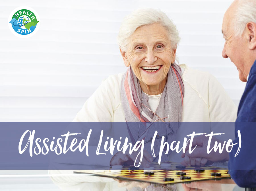 Assisted Living II - A FREE MyHealthSpin Webinar