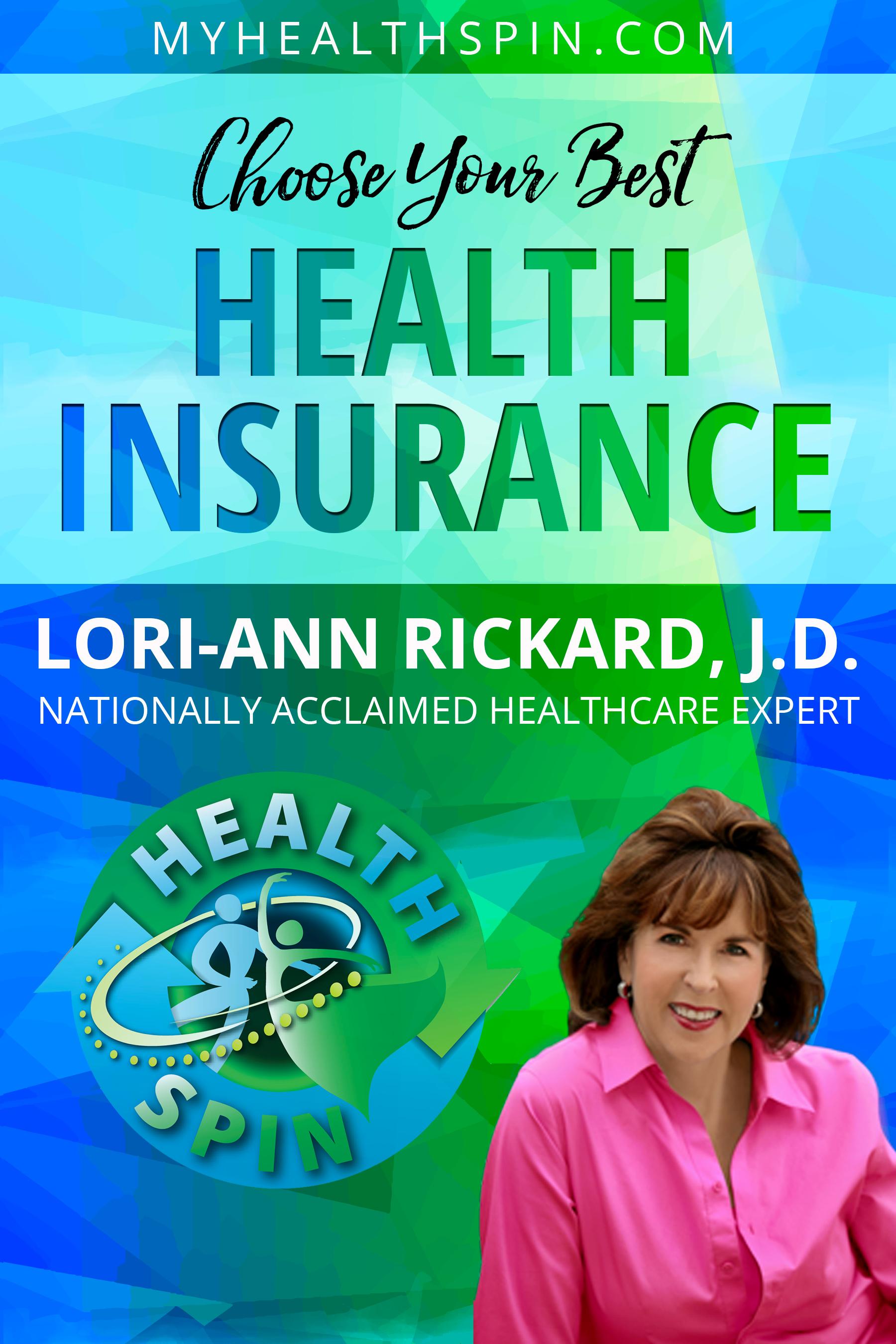 Easy Health Care: Choose Your Health Insurance by Lori-Ann Rickard